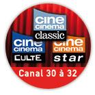 Cine Cinema - canal 30 à 32 sur freebox TV