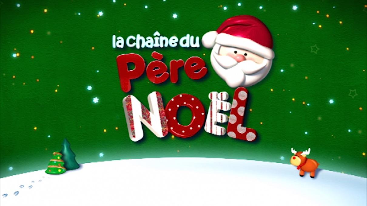 Chaine Du Pere Noel La Chaîne du Père Noël sera dispo chez Free, Orange, SFR et Bouygues