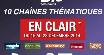 Rappel : 10 chaînes thématiques offertes du 15 au 28 décembre