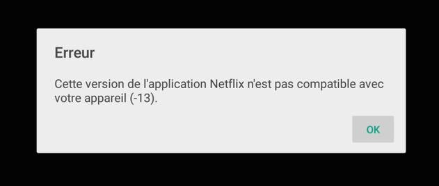 Le message d'erreur affiché par Netflix sur une plateforme incompatible